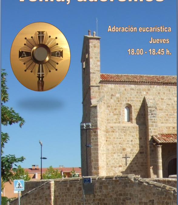 ADORACION EUCARÍSTICA JUEVES DE 18:00 A 18:45H