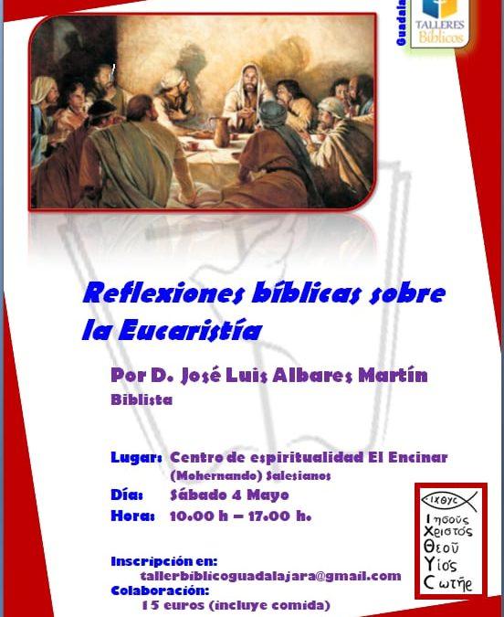 REFLEXIONES BÍBLICAS SOBRE LA EUCARISTÍA SÁBADO 4 DE MAYO