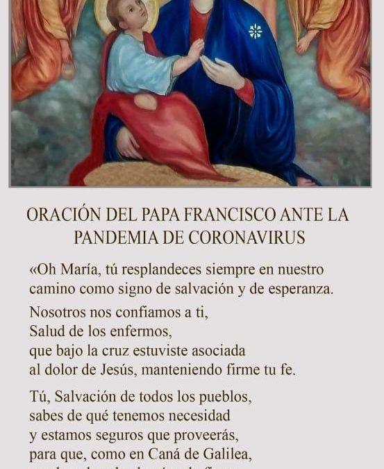 ORACION DEL PAPA FRANCISCO ANTE LA PANDEMIA DE CORONARIVUS