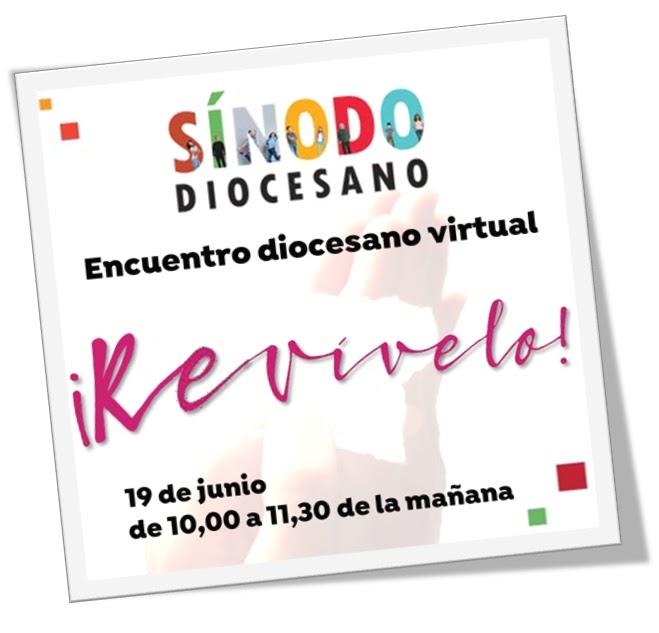 Encuentro diocesano virtual sábado 19 de junio – 10:00 a 11:30 h